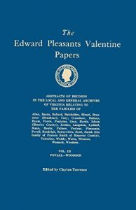 the-edward-pleasants-valentine-papers